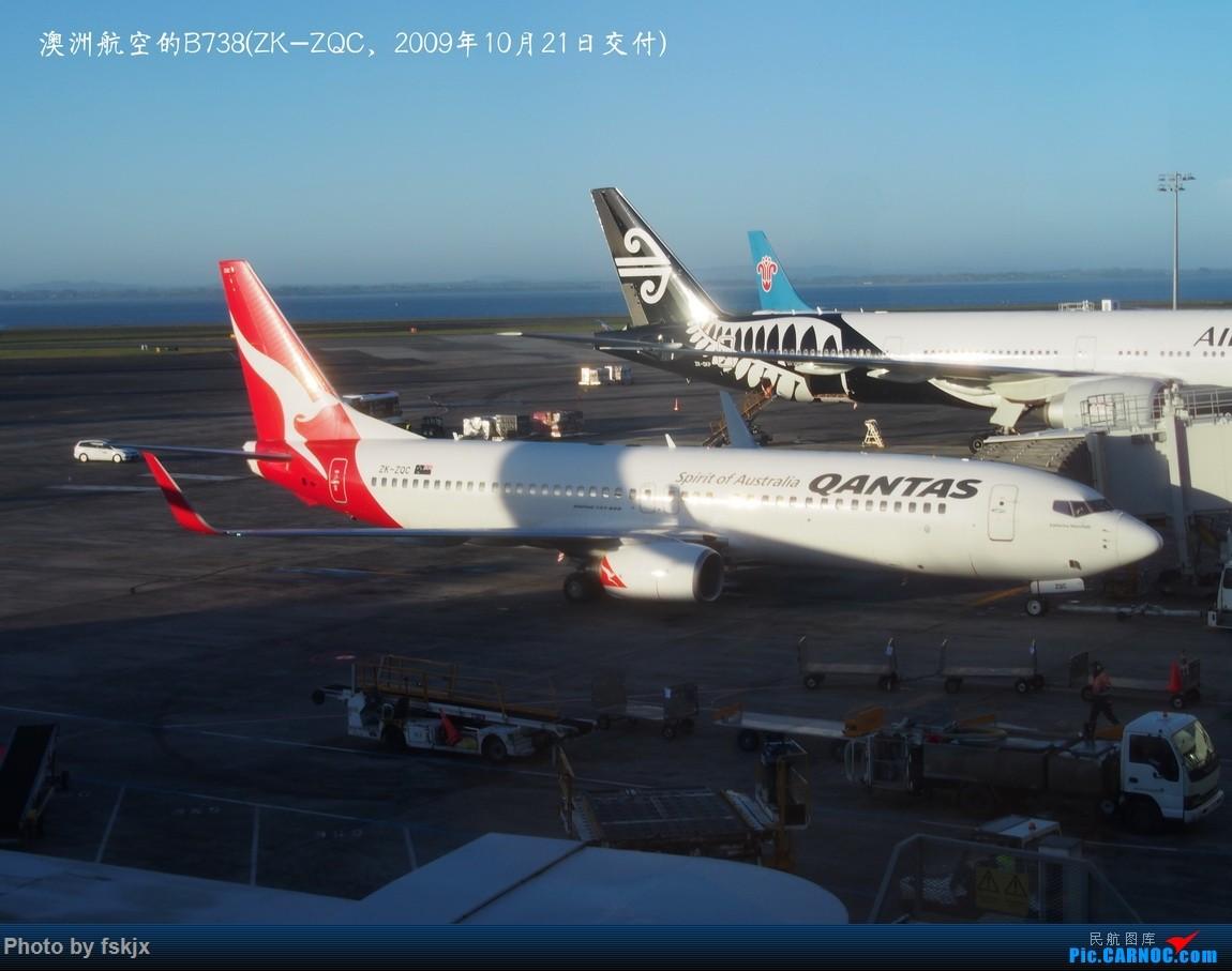 【fskjx的飞行游记☆50】为了一刹那的遇见·悉尼·奥克兰 BOEING 737-800 ZK-ZQC 新西兰奥克兰机场