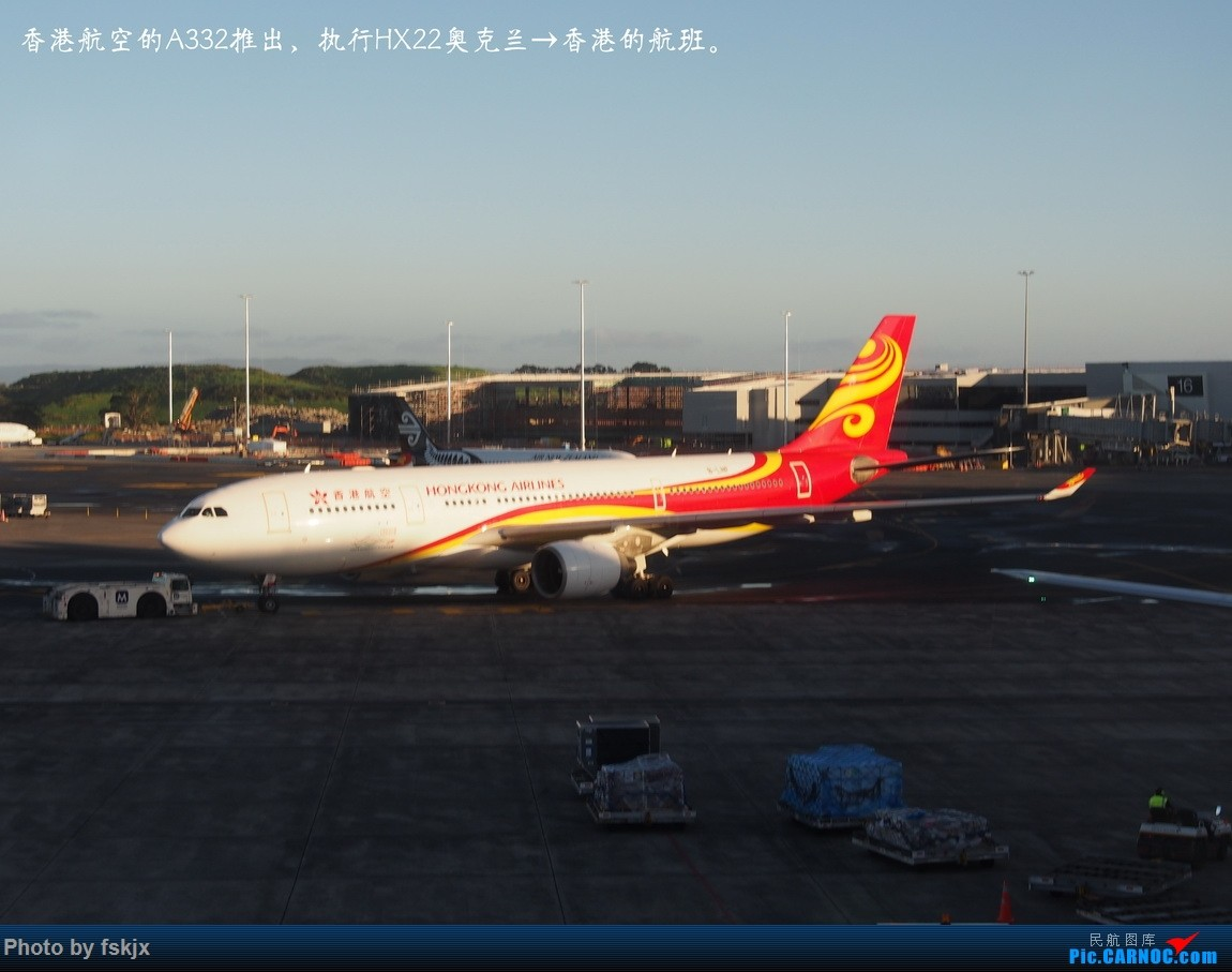 【fskjx的飞行游记☆50】为了一刹那的遇见·悉尼·奥克兰 AIRBUS A330-200  新西兰奥克兰机场