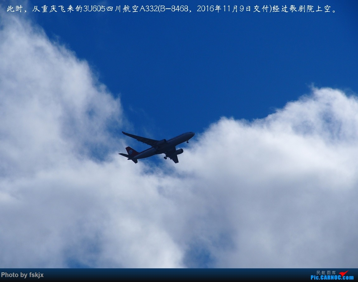 【fskjx的飞行游记☆50】为了一刹那的遇见·悉尼·奥克兰 AIRBUS A330-200 B-8468