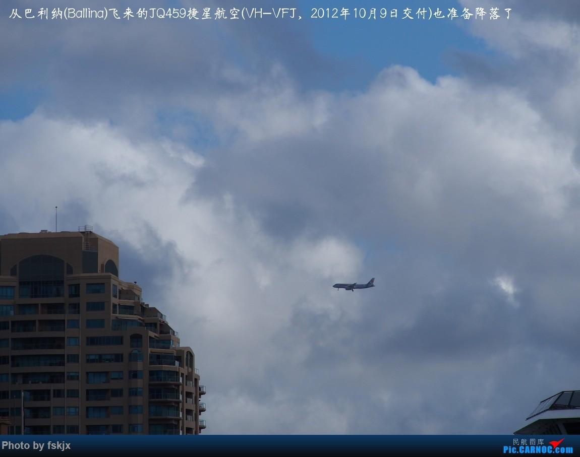 【fskjx的飞行游记☆50】为了一刹那的遇见·悉尼·奥克兰 AIRBUS A320 VH-VFJ