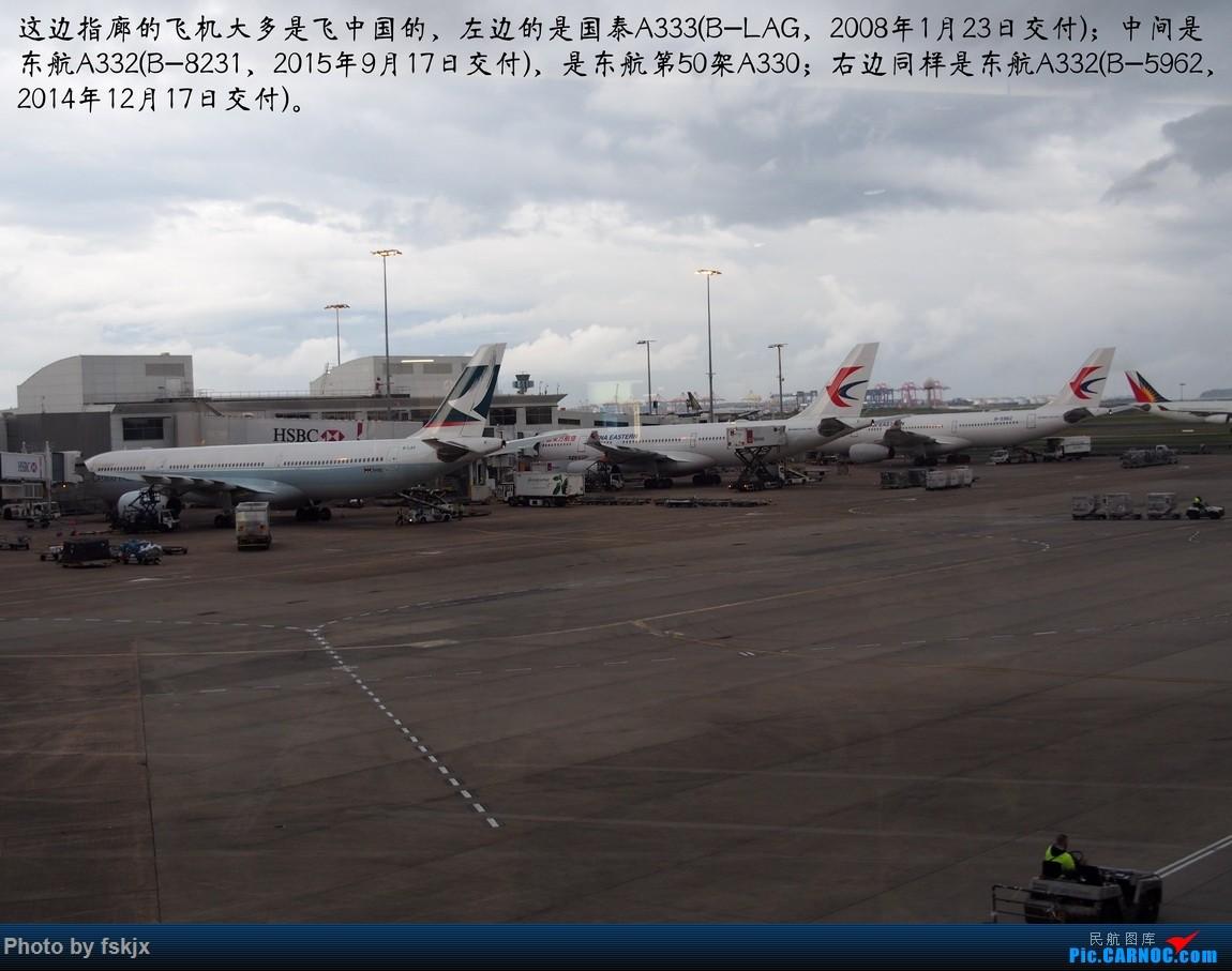 【fskjx的飞行游记☆50】为了一刹那的遇见·悉尼·奥克兰 AIRBUS A330-200 B-8231 澳大利亚悉尼金斯福德·史密斯机场