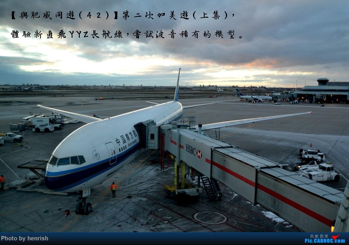 【与肥威同游(42)】2016DEC,第二次加美游(上集),体验直飞YYZ长航线,尝试波音稀有机型。【广东青少年拍机小队】【广州,你好!】