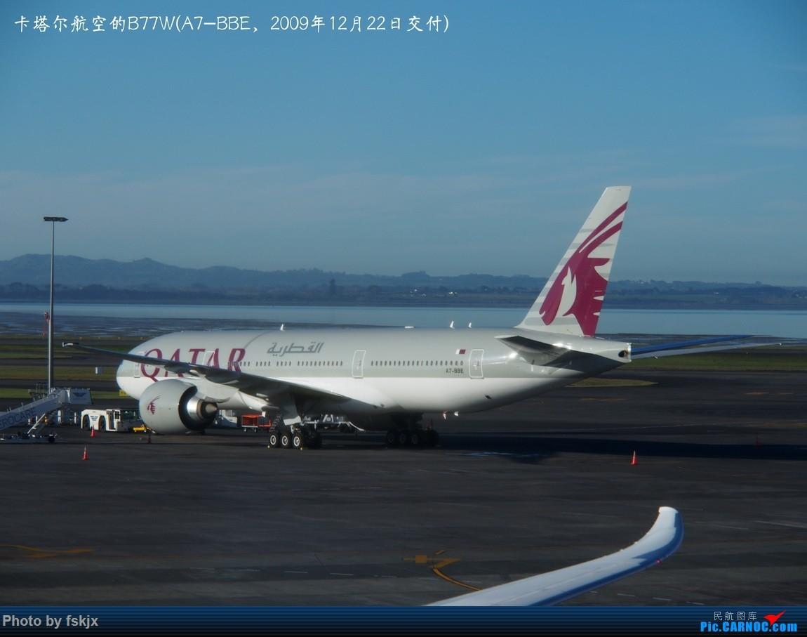 【fskjx的飞行游记☆51】Bula,Fiji time!·斐济 BOEING 777-200 A7-BBE 新西兰奥克兰机场