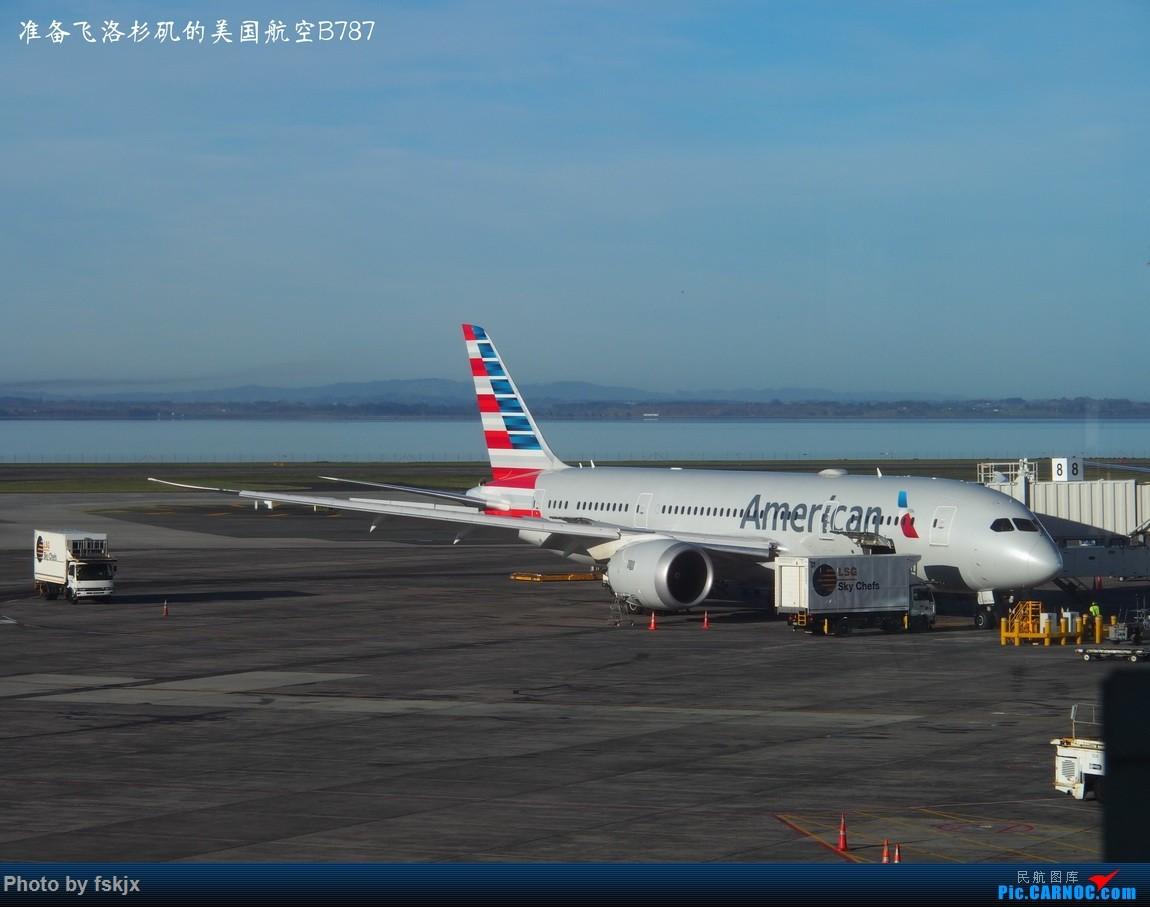 【fskjx的飞行游记☆51】Bula,Fiji time!·斐济 BOEING 787  新西兰奥克兰机场