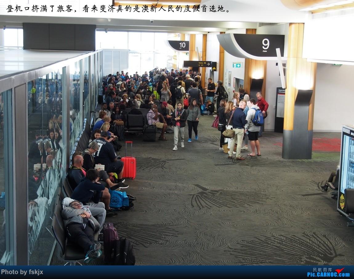 【fskjx的飞行游记☆51】Bula,Fiji time!·斐济 BOEING 787  新西兰奥克兰机场 新西兰奥克兰机场