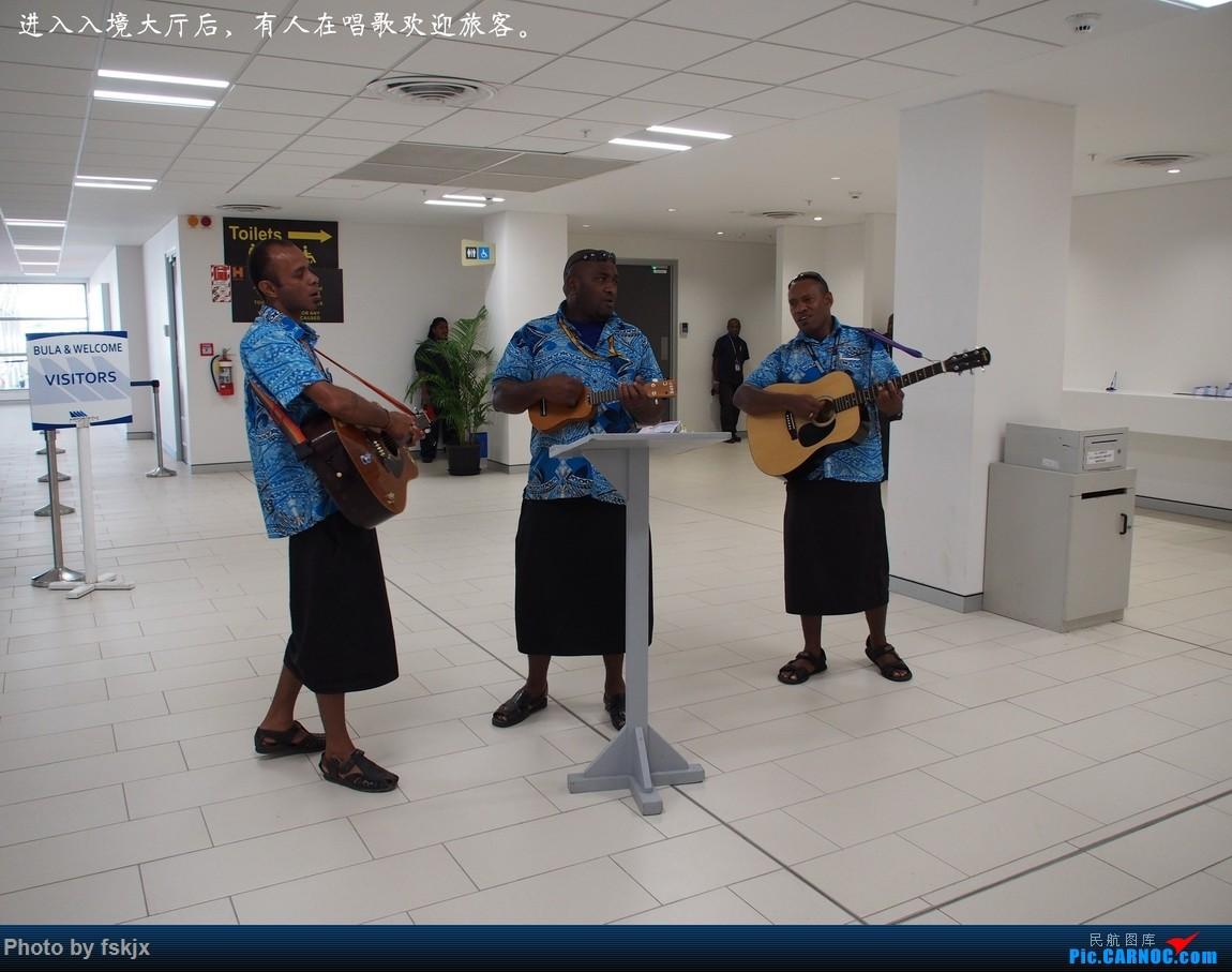 【fskjx的飞行游记☆51】Bula,Fiji time!·斐济 BOEING 737 VH-XNU 斐济南迪机场 斐济南迪机场