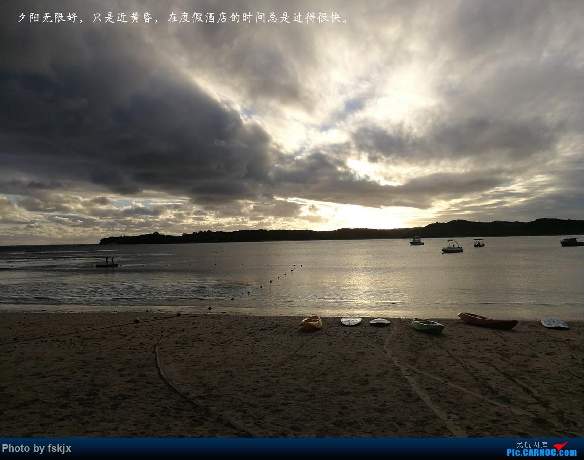 【fskjx的飞行游记☆51】Bula,Fiji time!·斐济