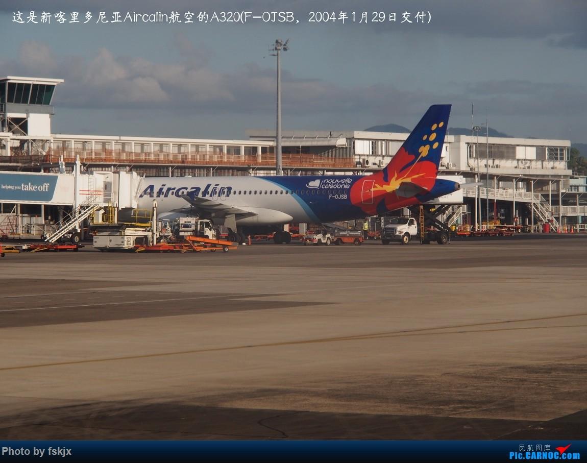 【fskjx的飞行游记☆51】Bula,Fiji time!·斐济 AIRBUS A320 F-OJSB 斐济南迪机场