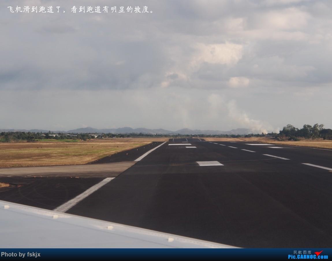 【fskjx的飞行游记☆51】Bula,Fiji time!·斐济 AIRBUS A320 F-OJSB 斐济南迪机场 斐济南迪机场