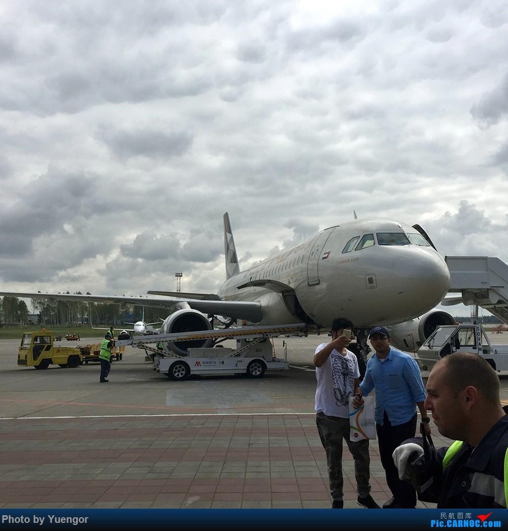 Re:[原创]【兰州飞友会】08.2016 LHW-PEK-AUH-MSQ 暑期返村 AIRBUS A319 A6-EID 白俄罗斯明斯克机场