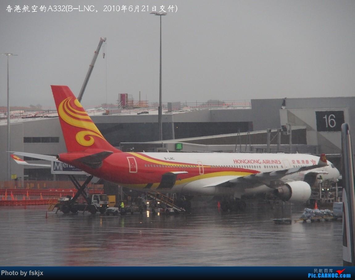 【fskjx的飞行游记☆52】地球上的一滴眼泪·大美青海 AIRBUS A330-200 B-LNC 新西兰奥克兰机场
