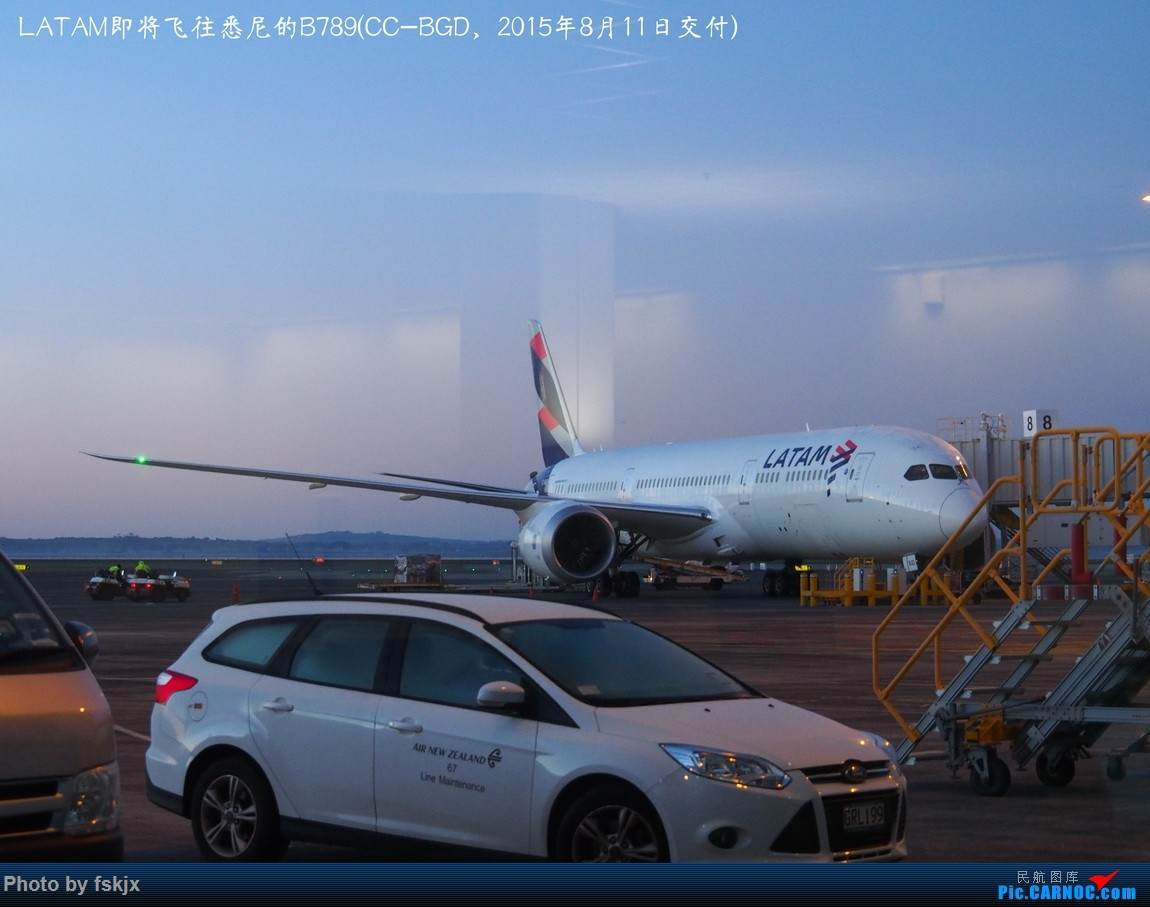 【fskjx的飞行游记☆53】相遇是奇迹·奥克兰 BOEING 787-9 CC-BGD 新西兰奥克兰机场
