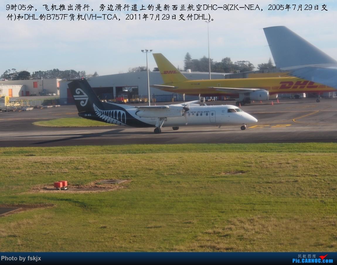 【fskjx的飞行游记☆53】相遇是奇迹·奥克兰 DE HAVILLAN CANADA DHC-8-300 ZK-NEA 新西兰奥克兰机场