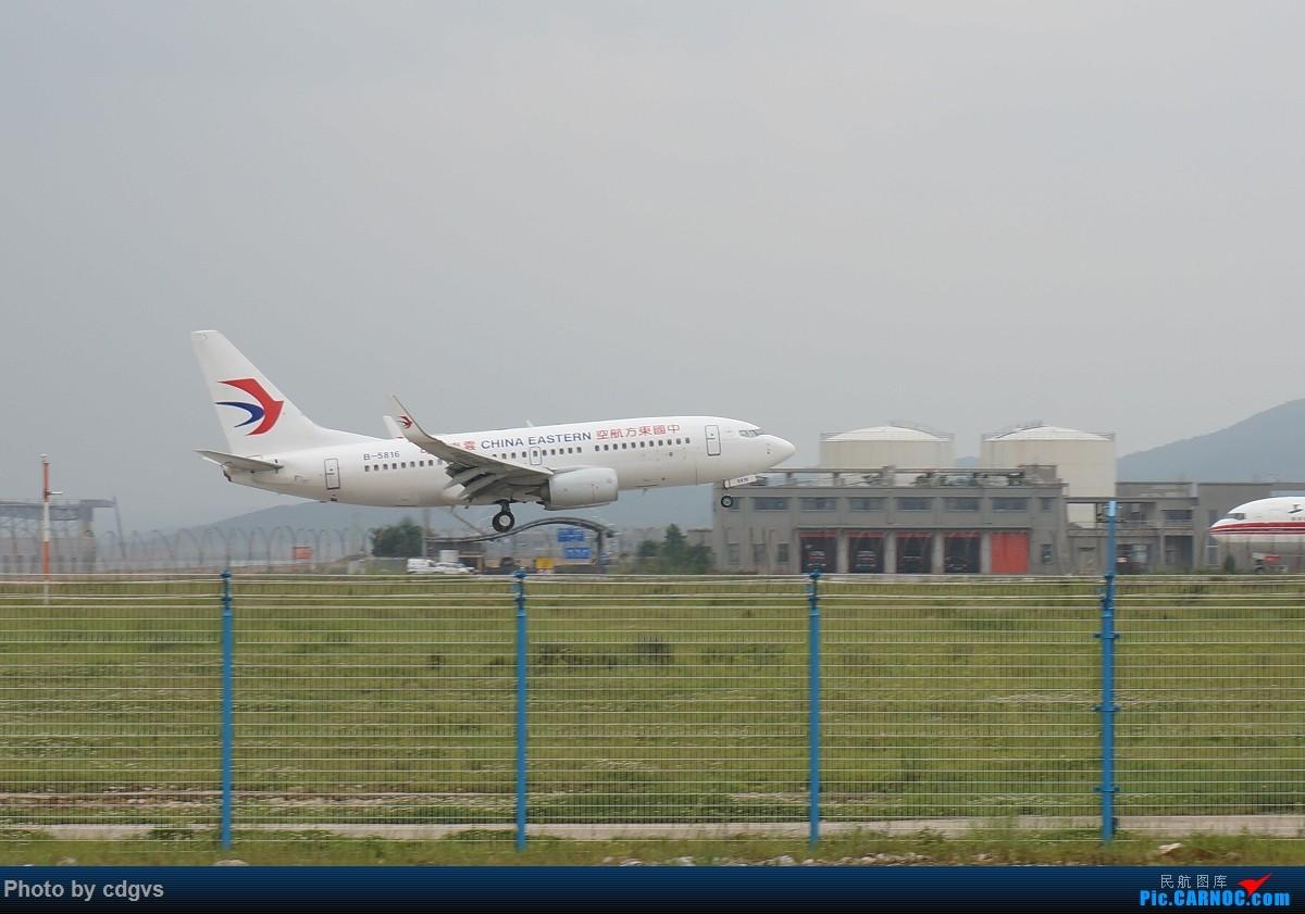 Re:[原创]【KMG】阴天独游长水,有宽体,有彩绘 BOEING 737-700 B-5816 中国昆明长水国际机场