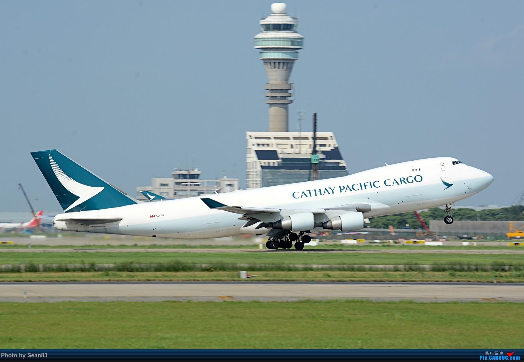 Re:[原创](PVG 1800*)国泰 两机拉起 BOEING 747-400F B-LIF 上海浦东国际机场