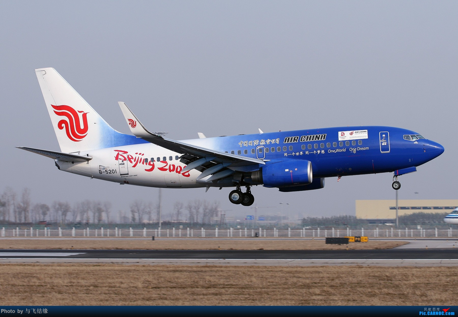 Re:[公告]传承奥运精神 寻找那些年曾经拍过的国航奥运彩绘机~ 贴图有大奖哦!!! BOEING 737-700 B-5201 中国北京首都国际机场
