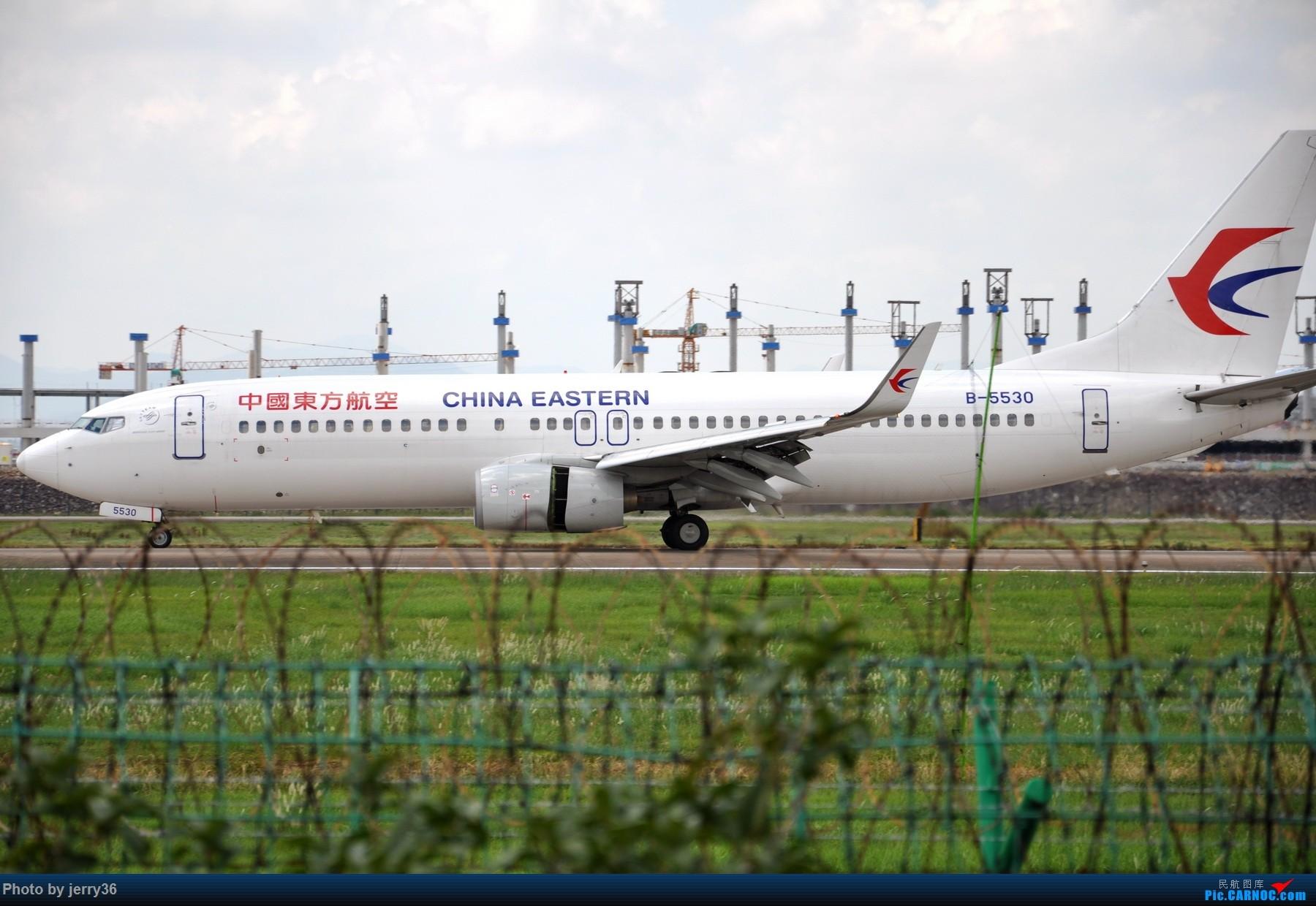 Re:[原创]【NGB】天气好到爆,适合拍飞机~ BOEING 737-800 B-5530 中国宁波栎社国际机场