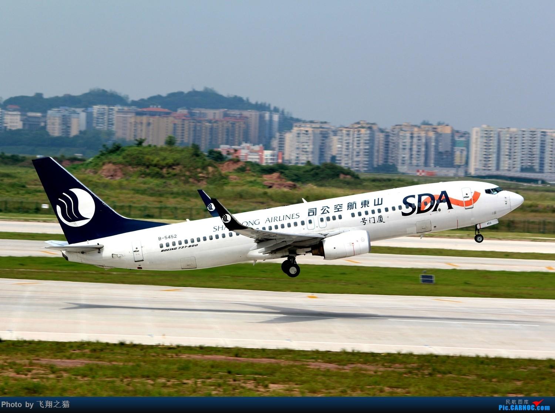 Re:[原创]CKG拍机(重庆江北国际机场3跑超级无敌神仙位首战高婕) BOEING 737-800 B-5452 重庆江北国际机场