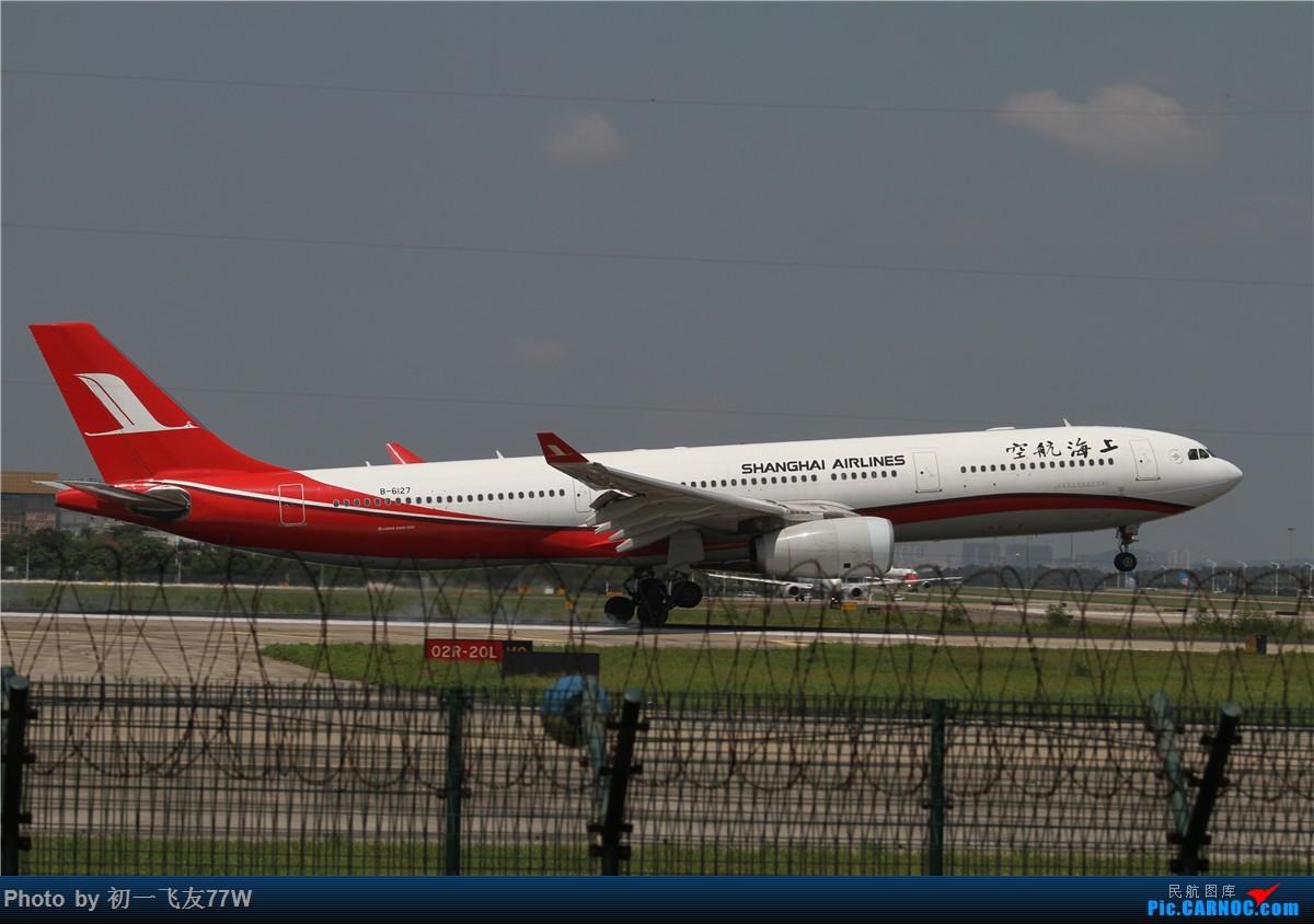 [原创]首次CAN拍机,渣图莫怪 AIRBUS A330-300 B-6127