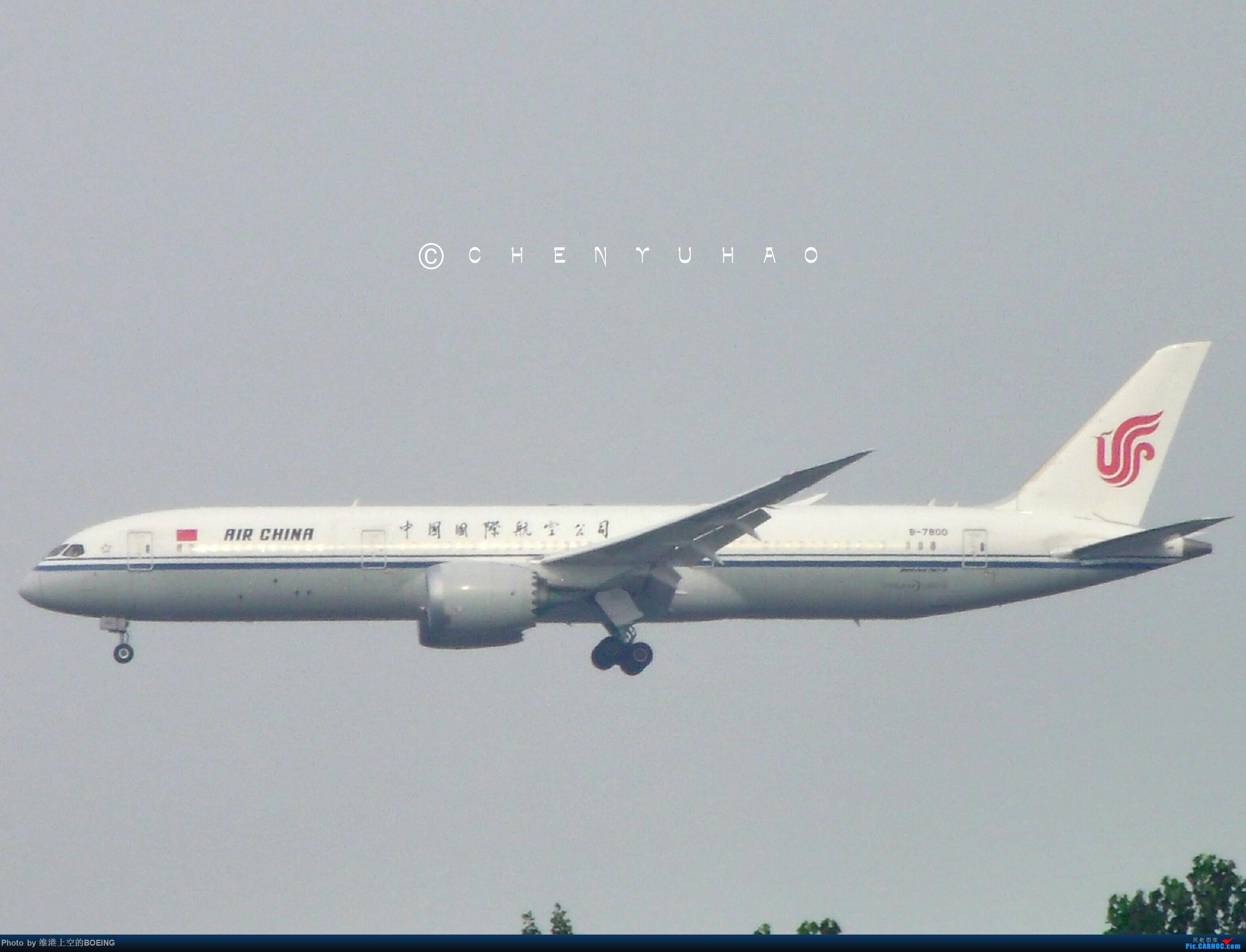 中国国际航空787-9 BOEING 787-9 B-7800 中国北京首都国际机场