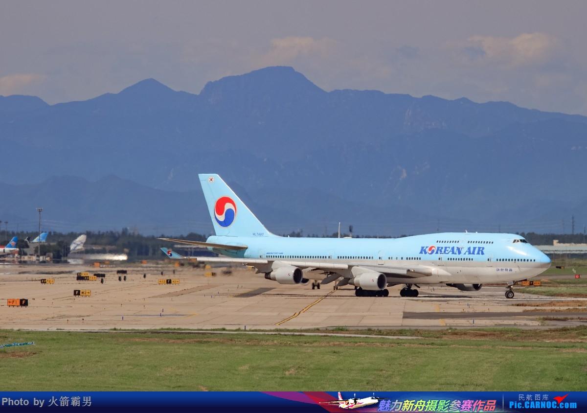 Re:[原创]【Rocketman】8.23 PEK拍机纪行 BOEING 747-400 HL-7460 中国北京首都国际机场