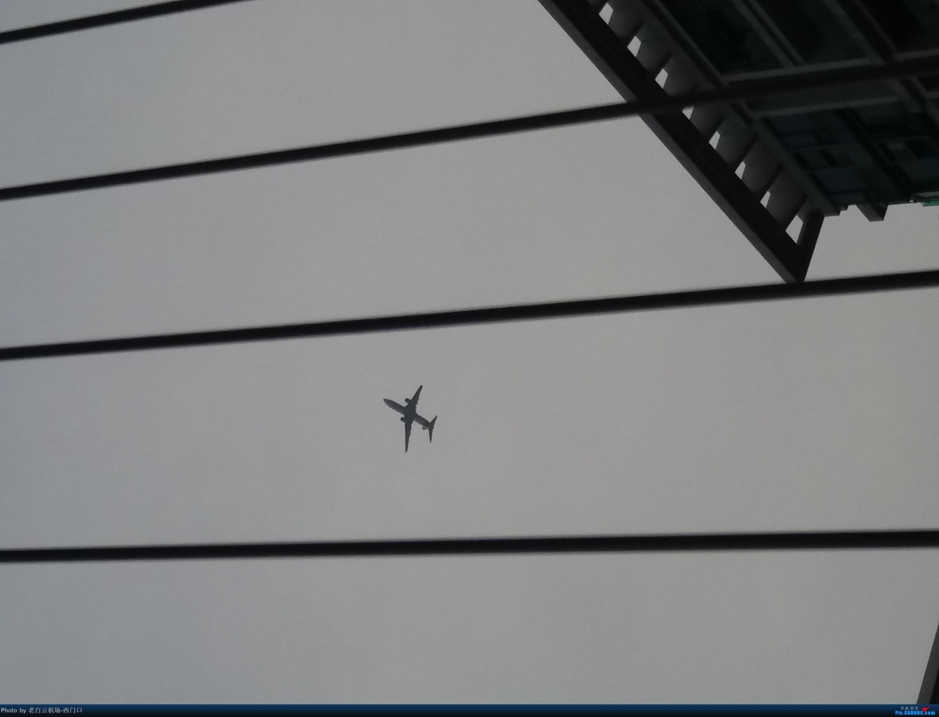Re:[原创]我的拍飞机心情(广州) 不明 不明 中国广东省广州市荔湾区西门口广场上空