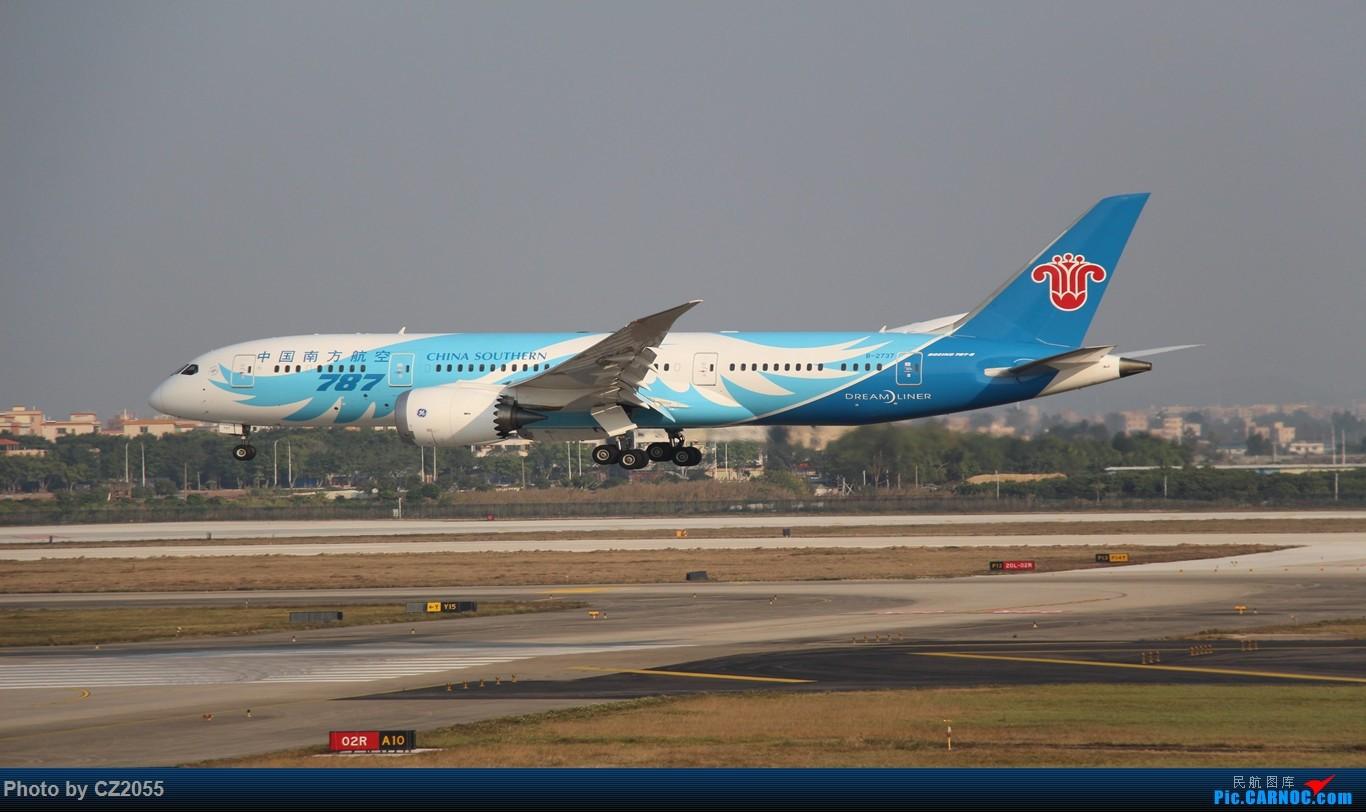 [原创]【CZ2055】傻到一个人去吃闭门羹。 BOEING 787-8 B-2737 中国广州白云国际机场