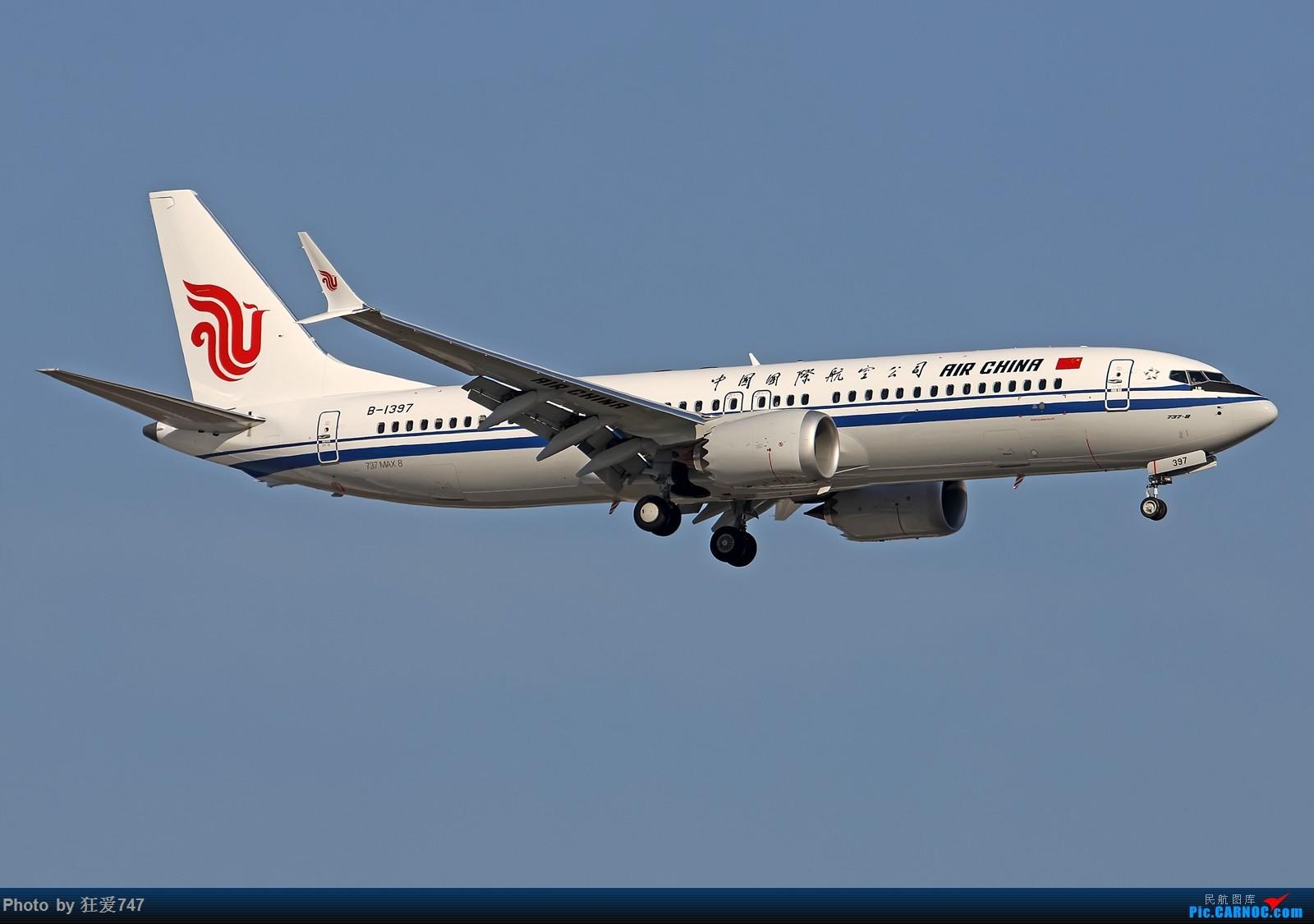 "[原创]中国民航进入""MAX""时代:国航首架737MAX8首航 BOEING 737MAX-8 B-1397 中国北京首都国际机场"