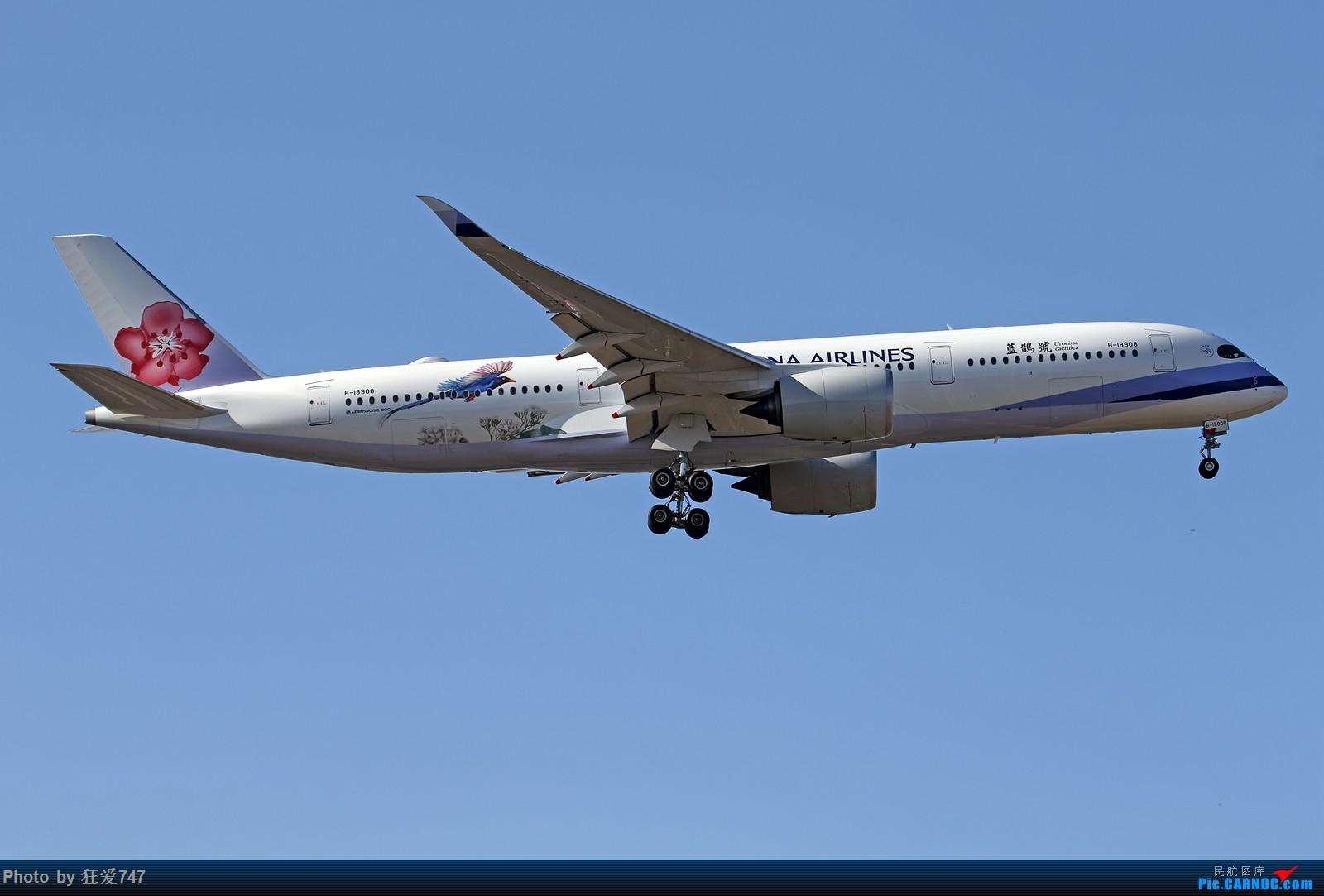"""[原创]一张图:华航""""蓝鹊号""""彩绘空客350光临首都机场 AIRBUS A350-900 B-18908 中国北京首都国际机场"""