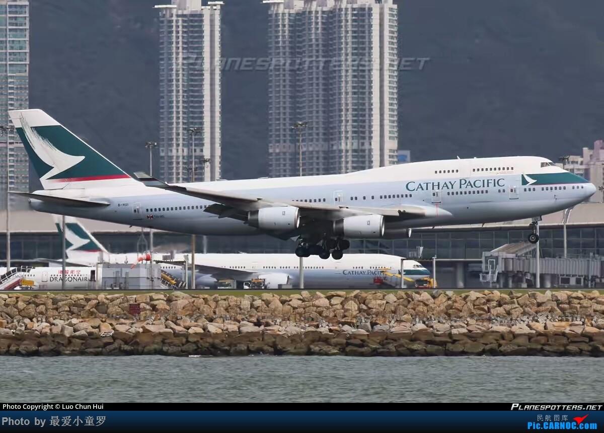 [原创]迟到的感恩——国泰航空波音747-400 B-HUI BOEING 747-400 B-HUI 中国香港国际机场