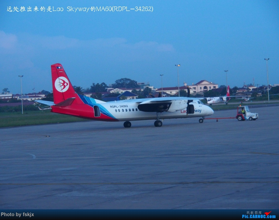 【fskjx的飞行游记☆56】随心而行·老挝万象&琅勃拉邦 XIAN AIRCRAFT MA 60 RDPL-34262 老挝万象瓦岱机场