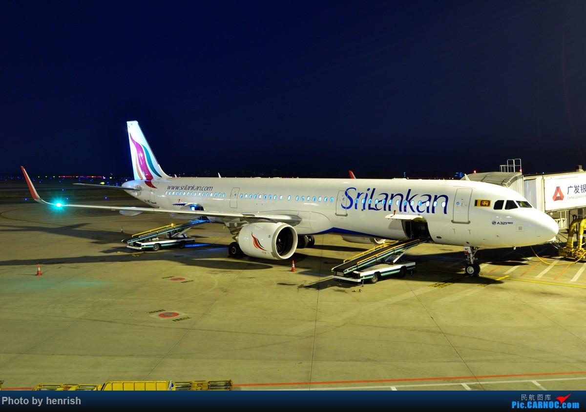 Re:【肥威的CAN】夜·白云6 AIRBUS A321NEO 4R-ANC 中国广州白云国际机场