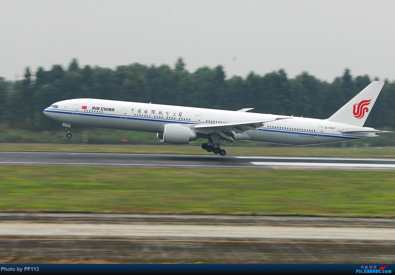 Re:一些着陆集锦 BOEING 777-300ER B-7952 中国成都双流国际机场