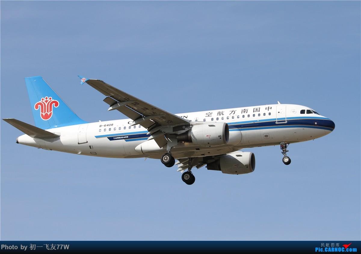 Re:[原创]【多图党】1200*800又是CAN,又是团结村土堆,又是明星村 AIRBUS A319-100 B-6408 中国广州白云国际机场