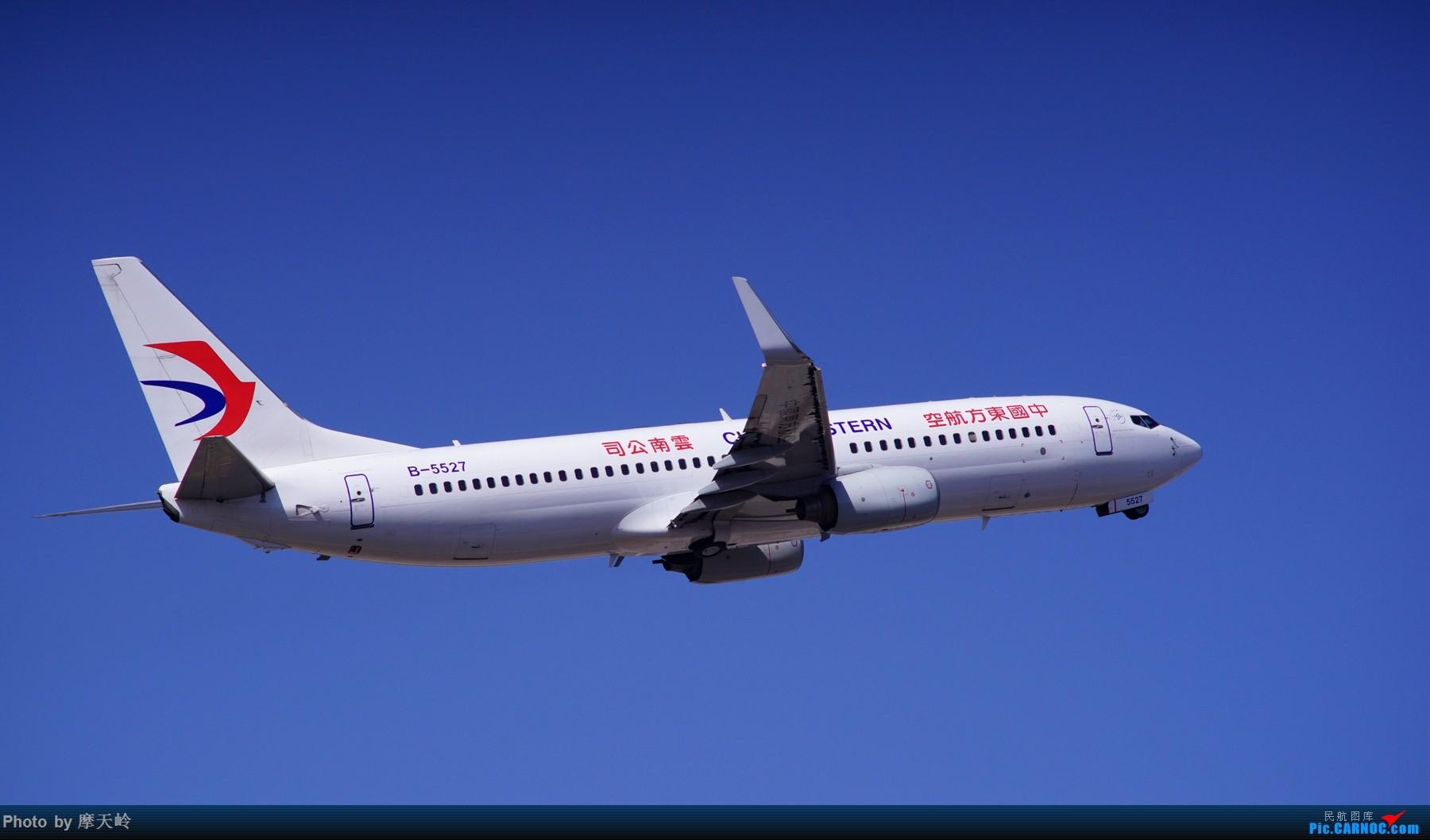 Re:[原创]长水尽是小家伙 BOEING 737-800 B-5527 中国昆明长水国际机场