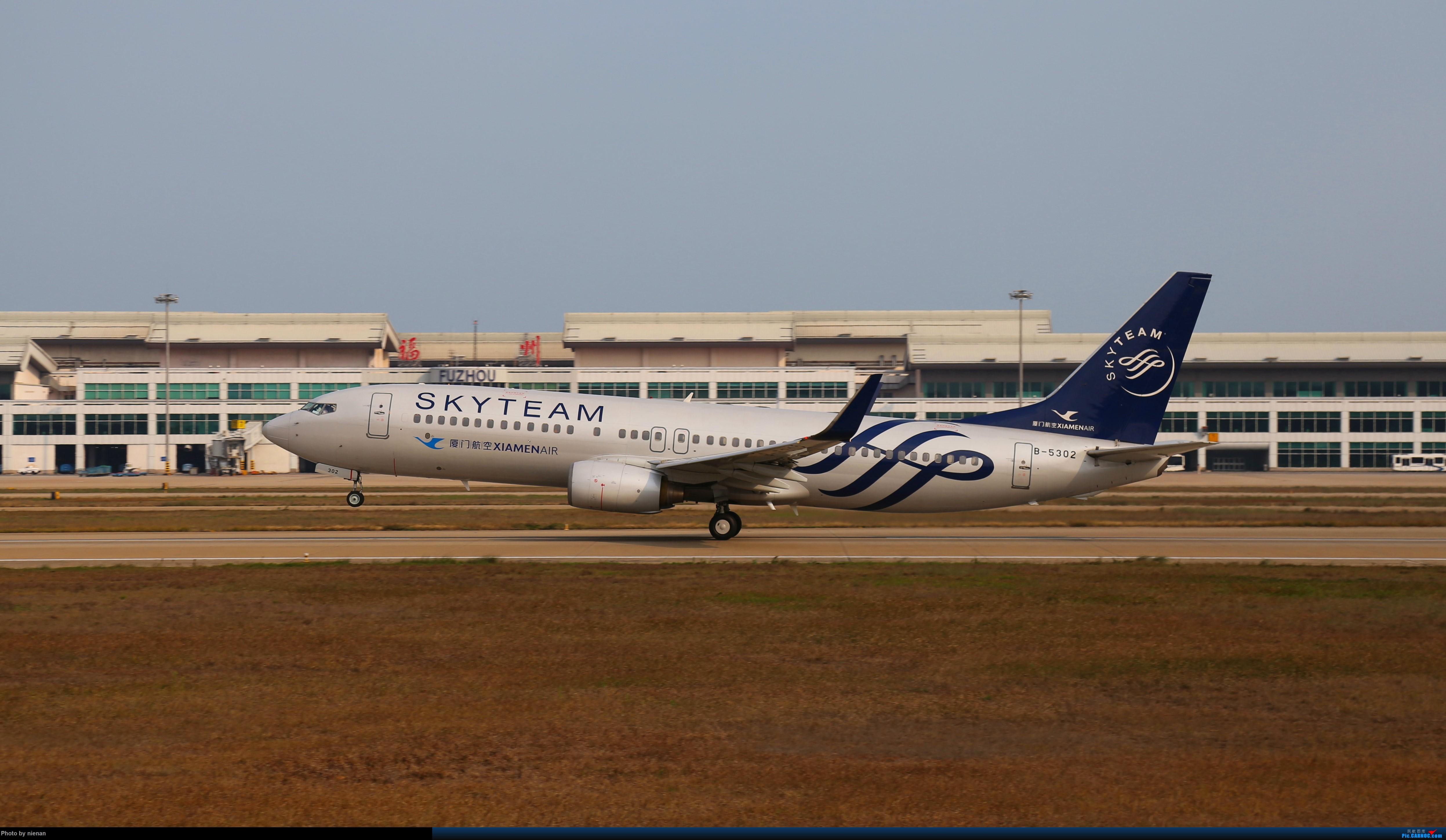 [原创]好久不见 发点冷饭贴 BOEING 737-800 B-5302 中国福州长乐国际机场