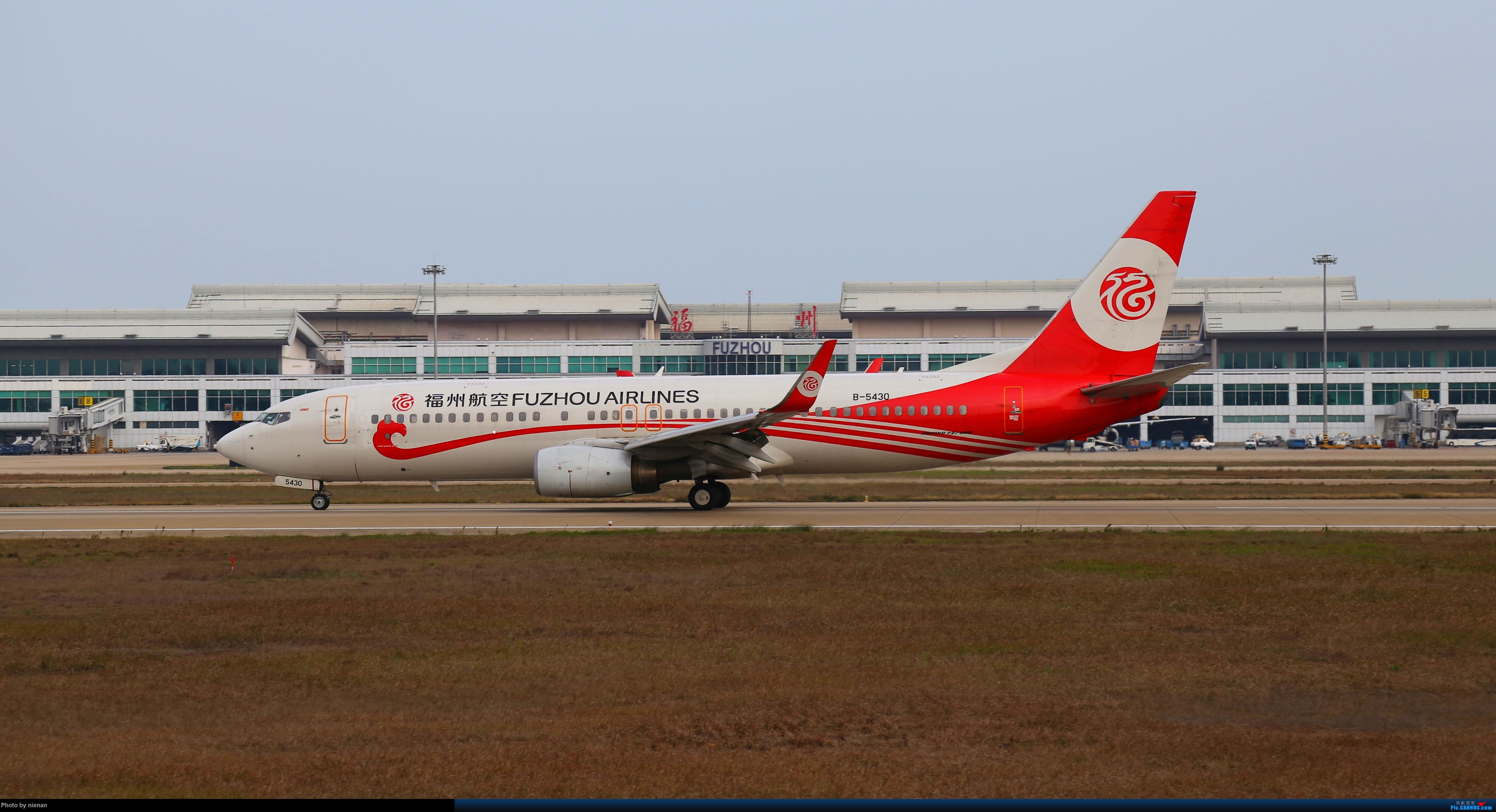 Re:[原创]好久不见 发点冷饭贴 BOEING 737-800 B-5430 中国福州长乐国际机场