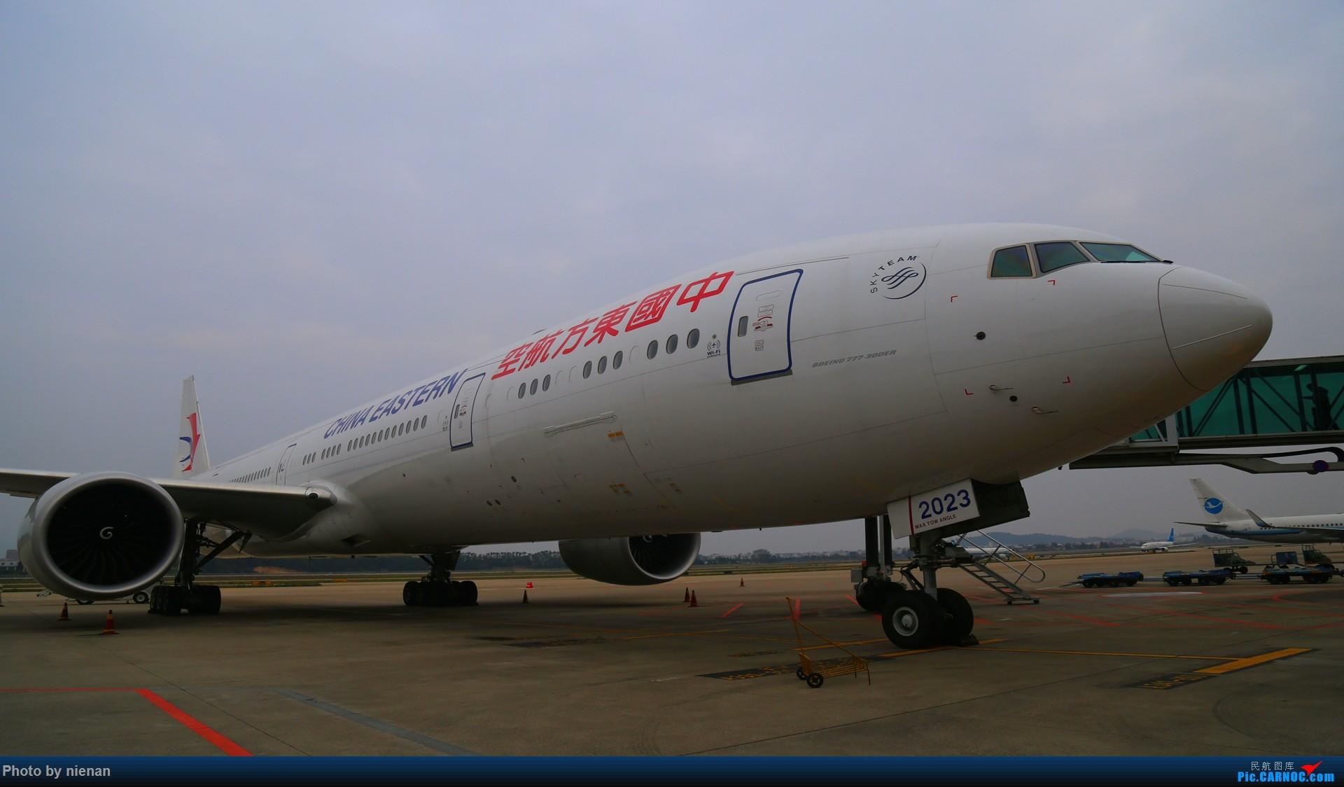 [原创]福州飞友会 内场2东航系列走一波 777-300ER BOEING 777-300ER B-2023 中国福州长乐国际机场