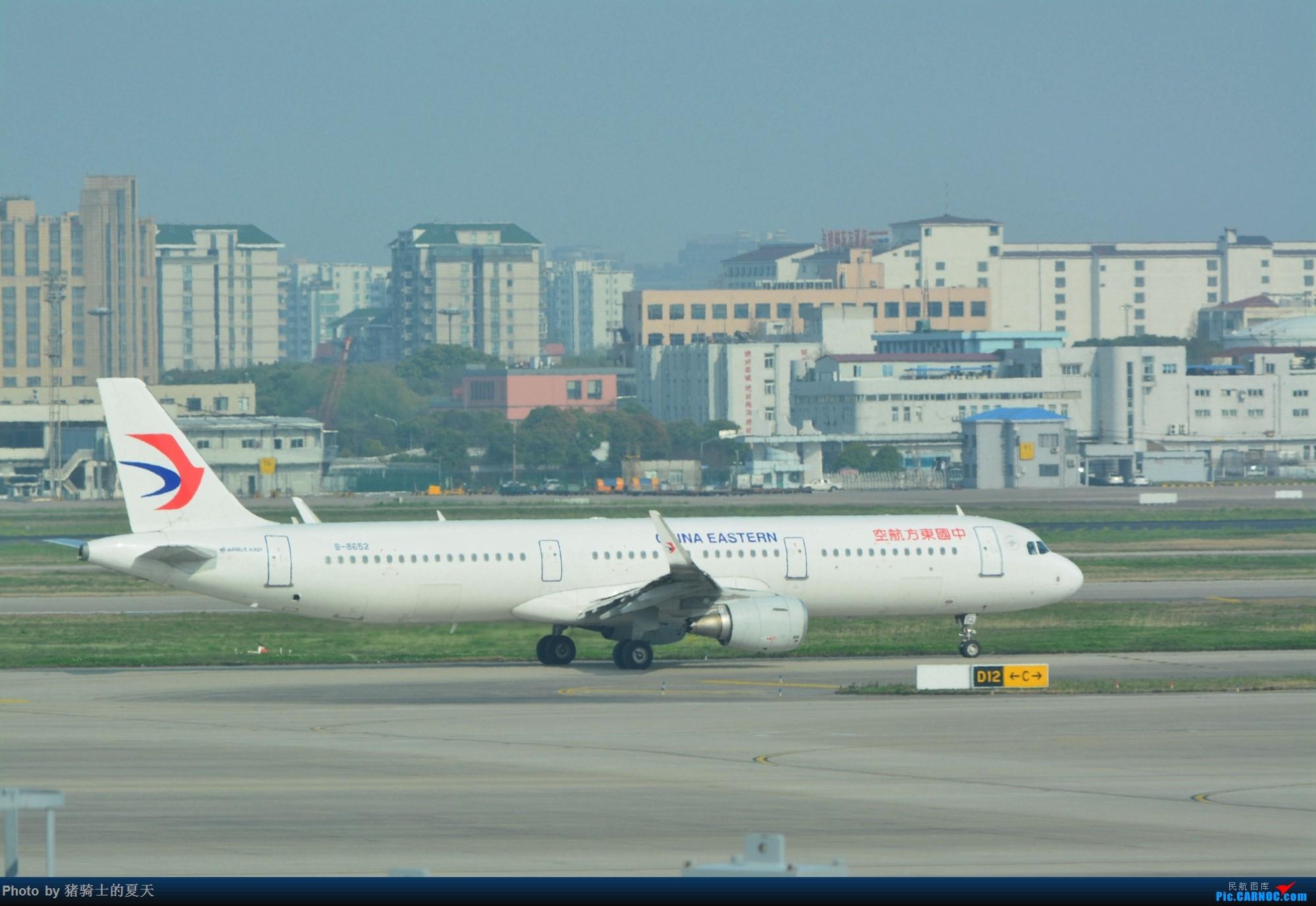 Re:2017年鸡鸭图 AIRBUS A321-200 B-8652 中国上海虹桥国际机场