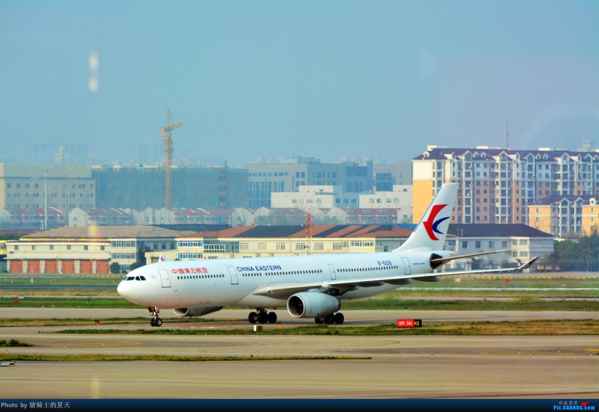 Re:2017年鸡鸭图 AIRBUS A330-300 B-6128 中国上海虹桥国际机场