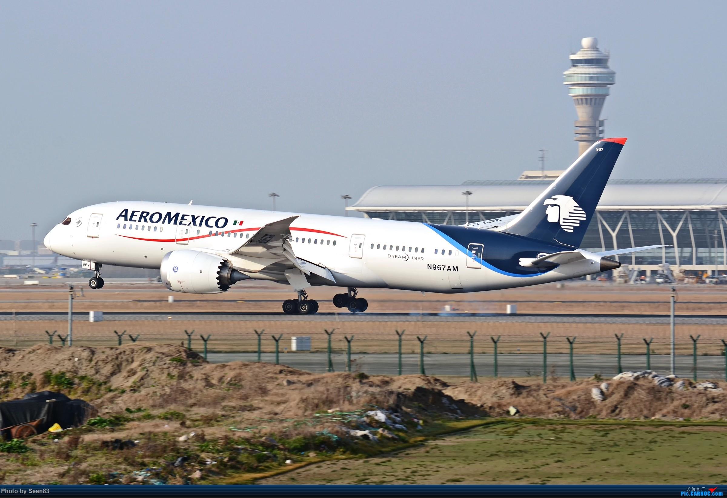 Re:[原创](PVG)单脚落地 BOEING 787-8 N967AM 上海浦东国际机场