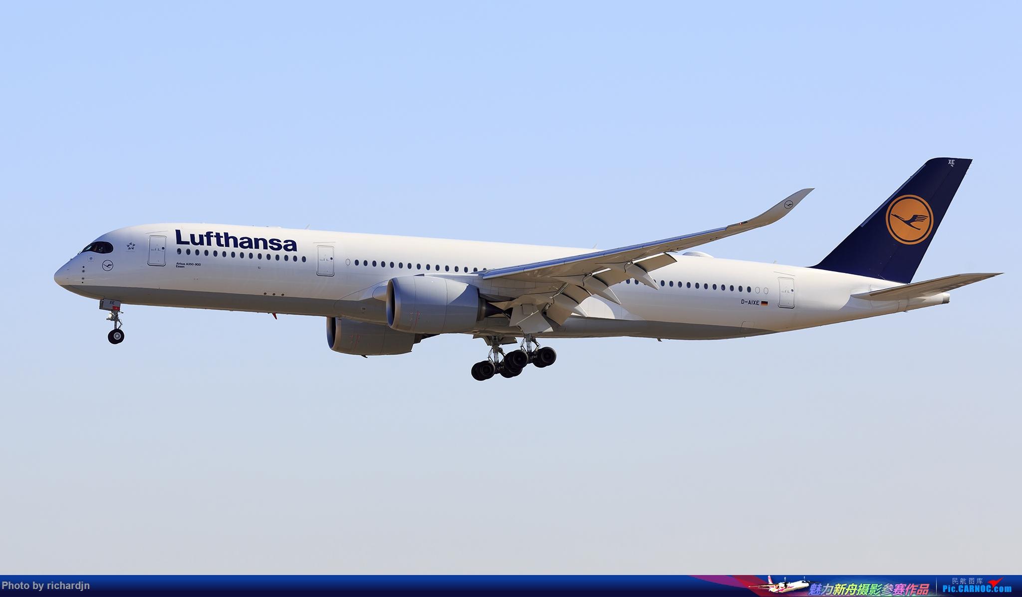 Re:[原创]汉莎359 ZBAA 01进场 AIRBUS A350-900 D-AIXE 中国北京首都国际机场