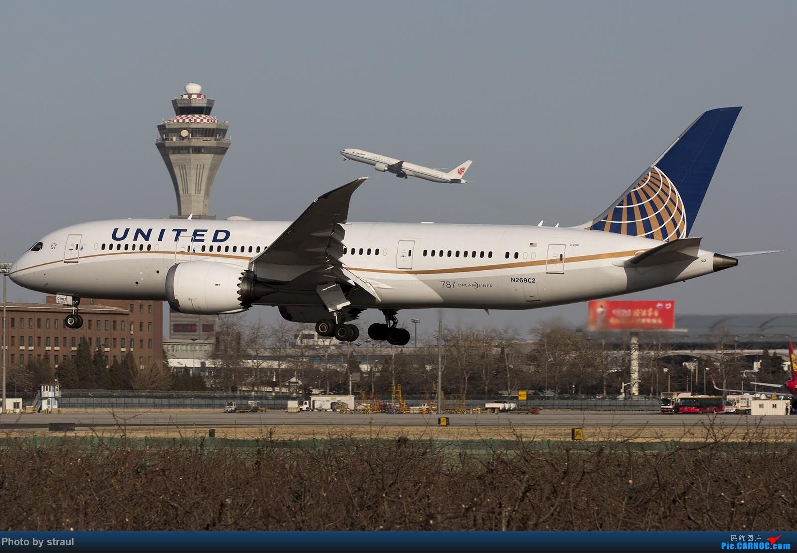半年多没赏机了,来一套787 BOEING 787-8 N26902 中国北京首都国际机场