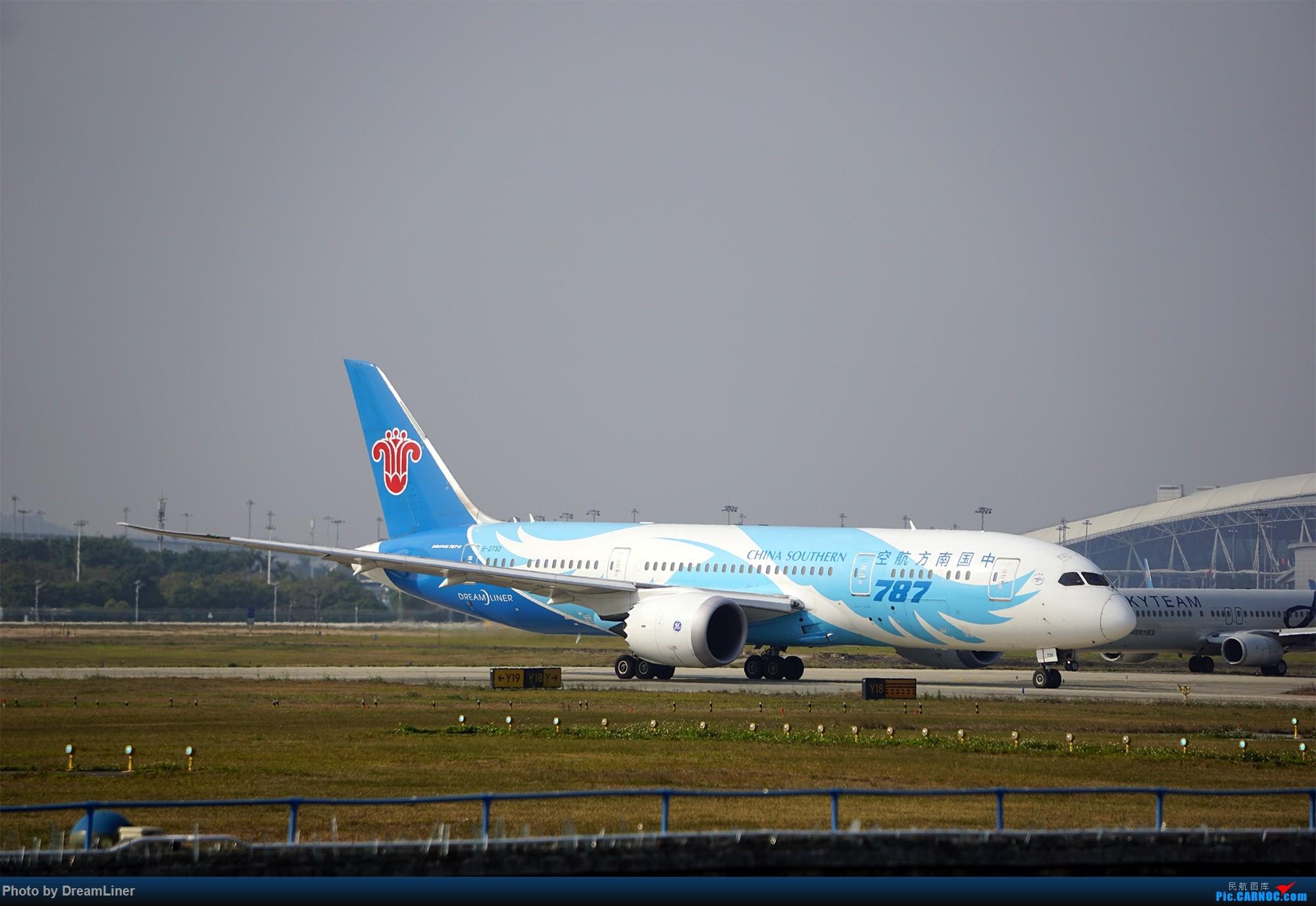 Re:[原创]17年暑假和今年寒假的ZGGG拍机成果 BOEING 787-8 B-2732 中国广州白云国际机场