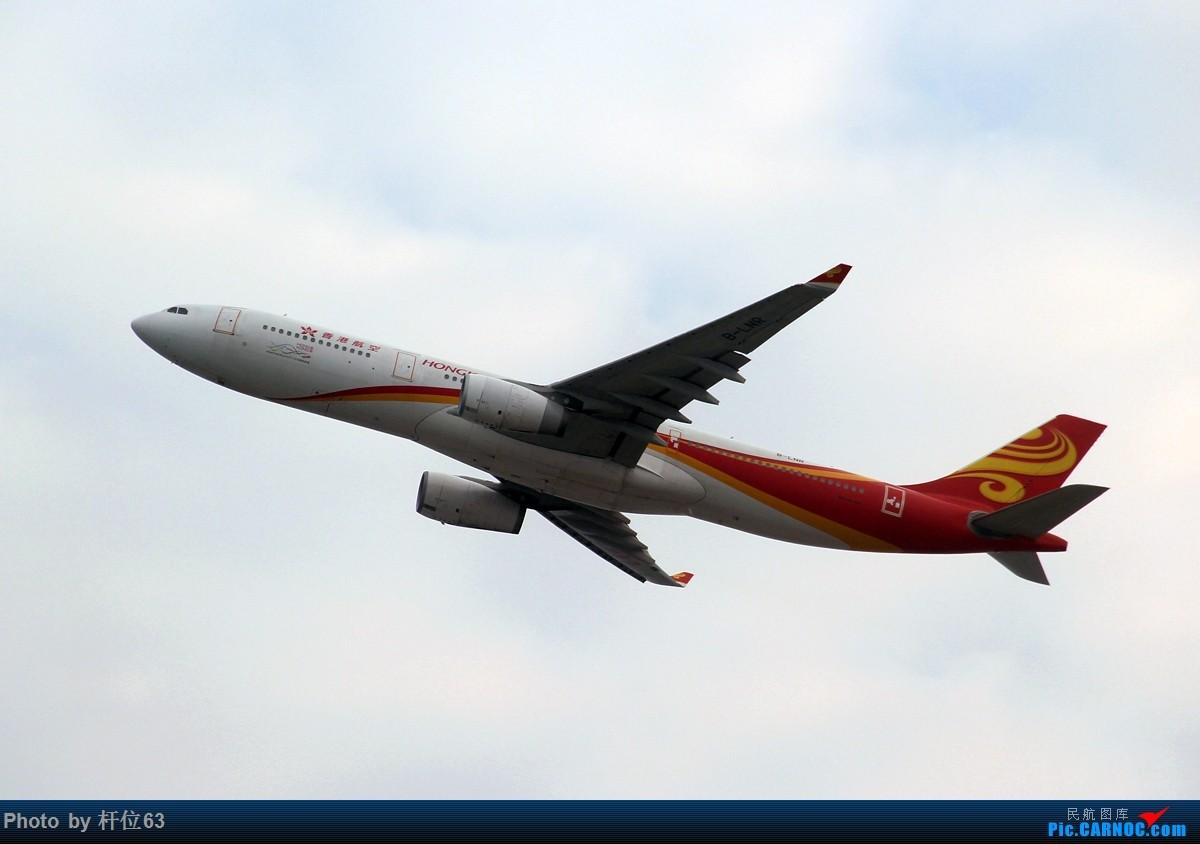 Re:[原创]第一次拍飞机 AIRBUS A330-300 B-LNR 中国香港国际机场