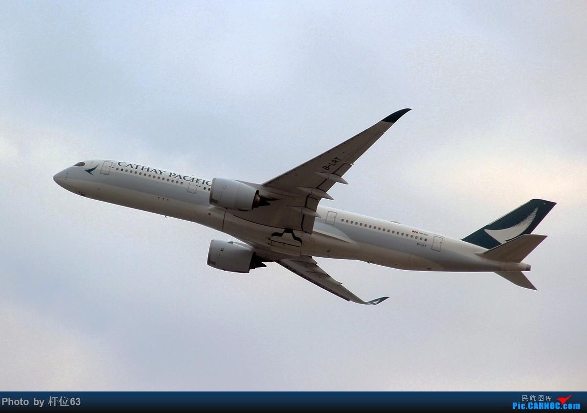 Re:[原创]第一次拍飞机 AIRBUS A350-900 B-LRT 中国香港国际机场