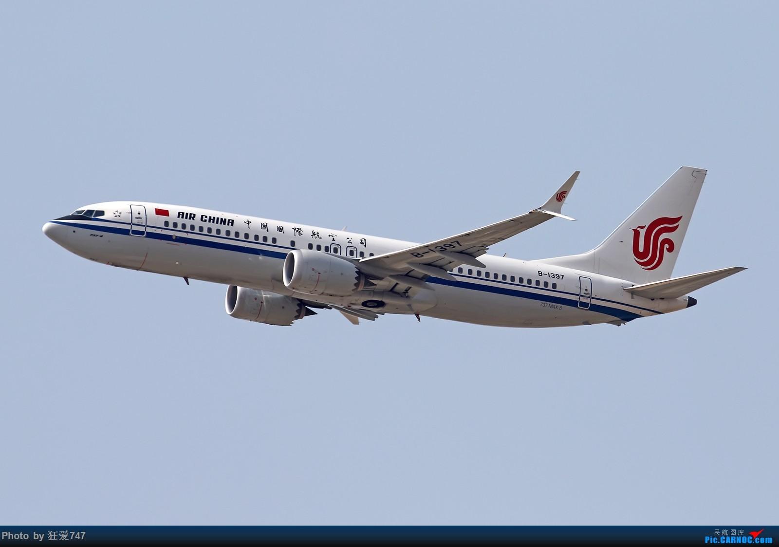 一张图:国航737MAX8起飞 BOEING 737MAX-8 B-1397 中国北京首都国际机场