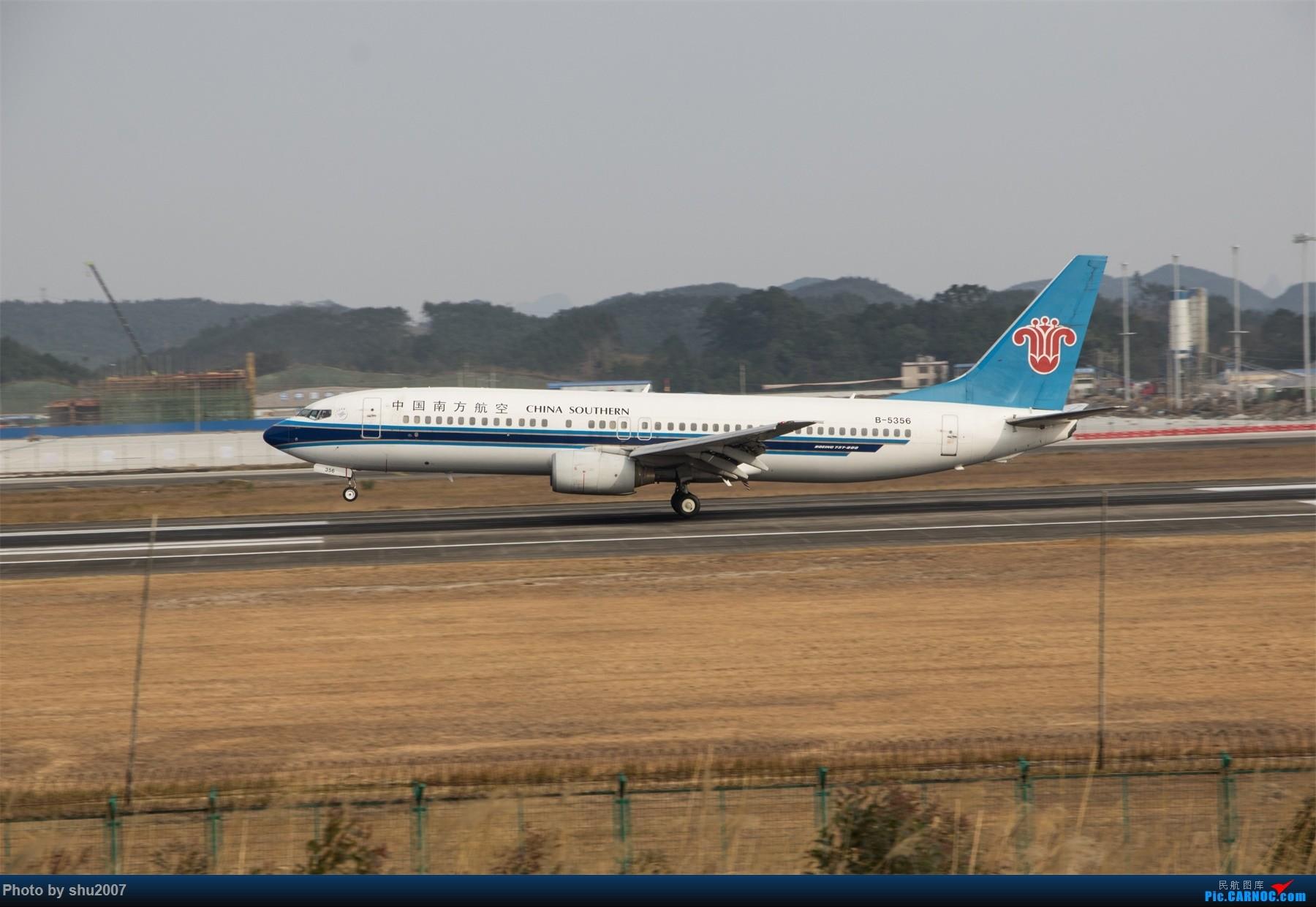 Re:[原创]发些桂林机场 BOEING 737-800 B-5356 中国桂林两江国际机场
