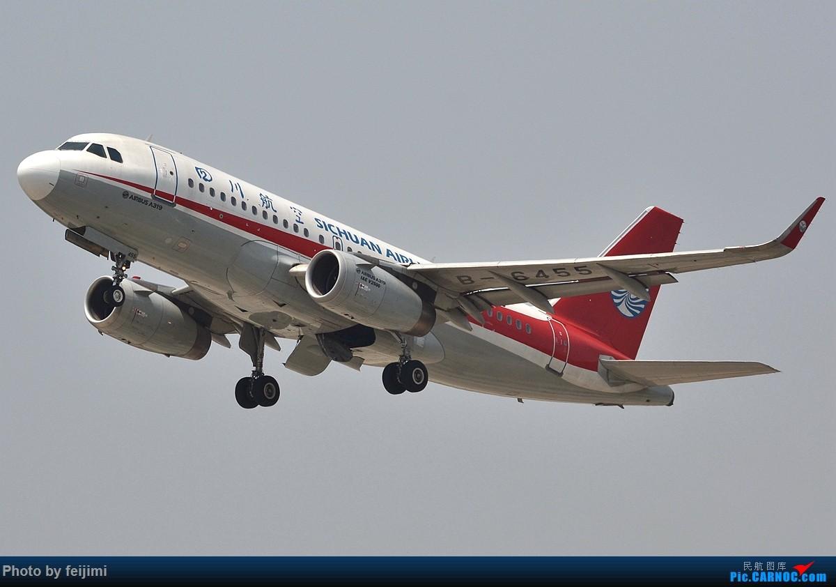 Re:[原创]【子安&拍机】五一假期 成卢兹 说走就走的拍机之旅 AIRBUS A319-100 B-6455 中国成都双流国际机场