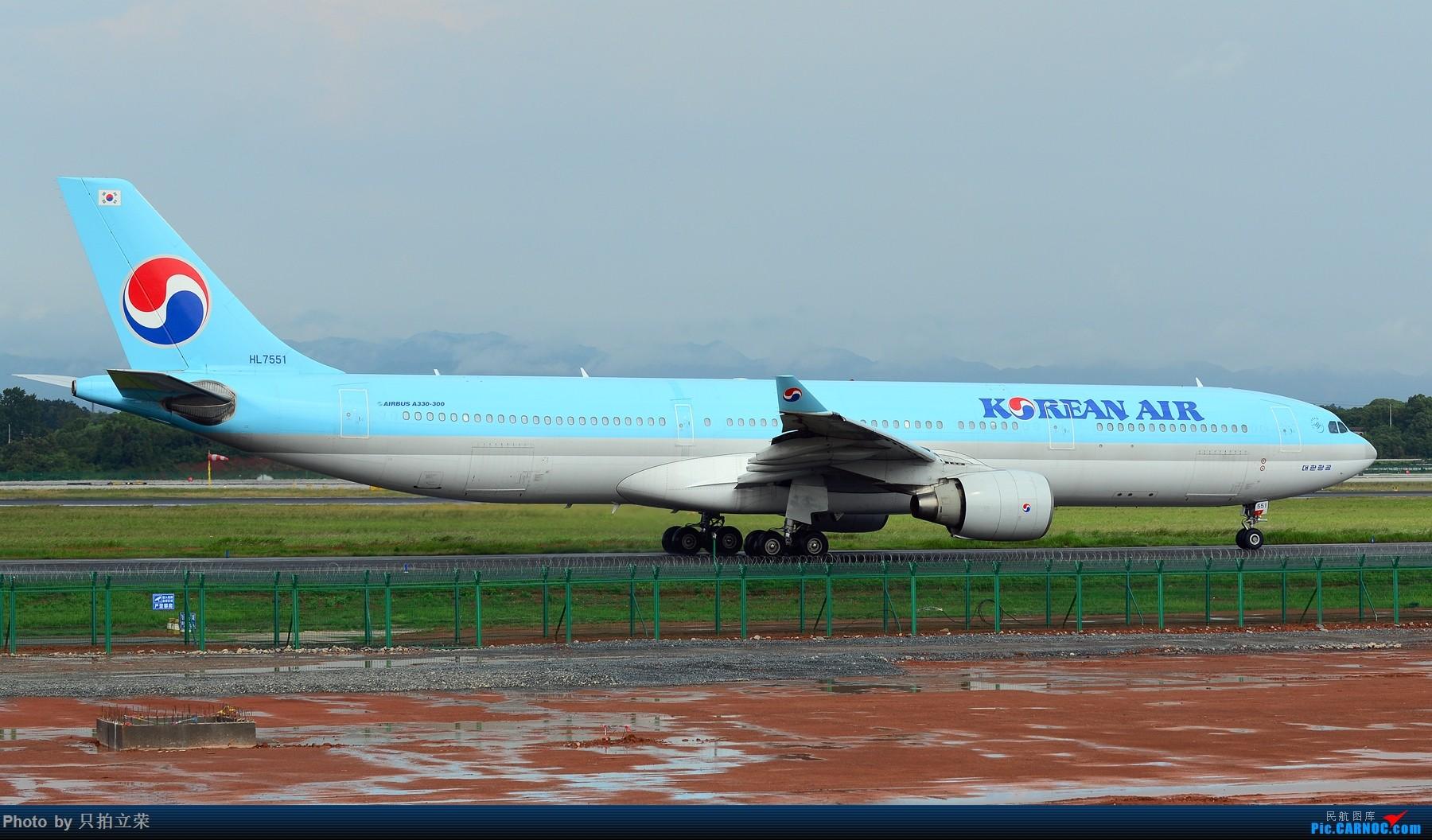 湖南飞友会:雨后的黄花美如画,再加几张上个月的多彩贵州! A330-300 HL7551 中国长沙黄花国际机场